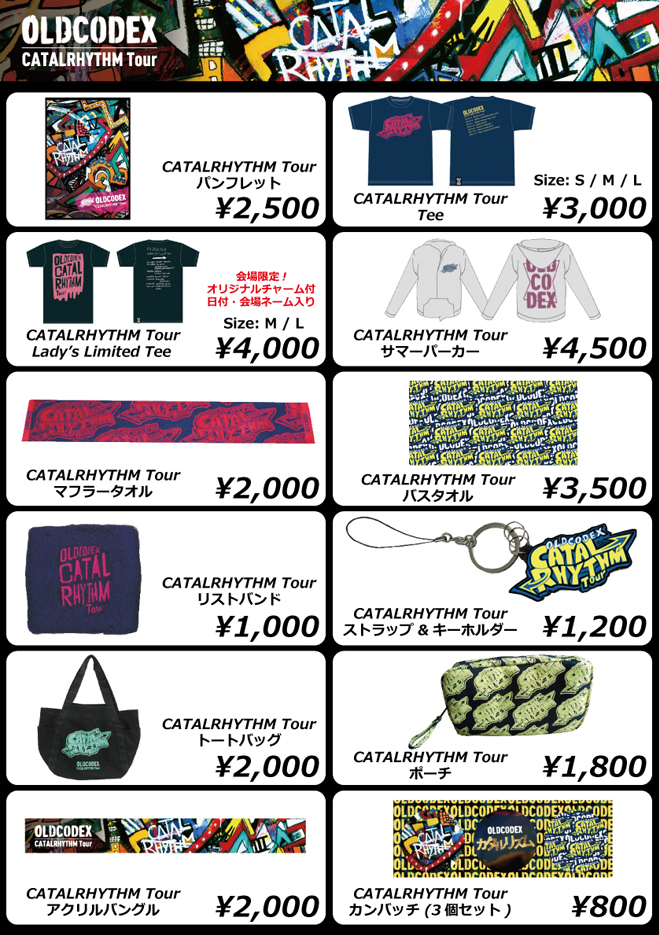 OLDCODEX CATALRHYTHM Tour OFFICIAL GOODS Line up