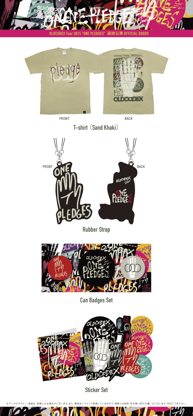 "OLDCODEX Tour 2015 ""ONE PLEDGES"" additional performance OFFICIAL GOODS"