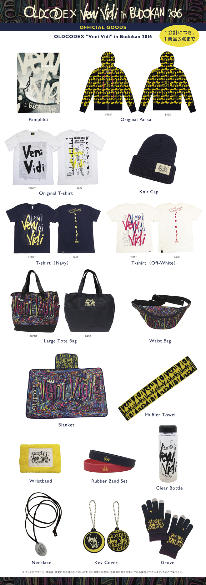 "OLDCODEX ""Veni Vidi"" in BUDOKAN 2016 OFFICIAL GOODS"